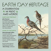 Earth Day Heritage: A Celebration in Music and Words by Royal Scottish National Orchestra
