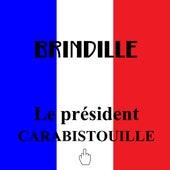Le président Carabistouille de Brindille