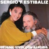 Déjame Vivir Con Alegría (Remasterizado) fra Sergio Y Estibaliz