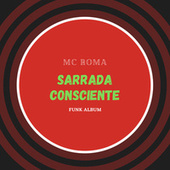 Sarrada Consciente by MC Roma