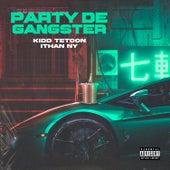Party de Gangster de Kiddtetoon