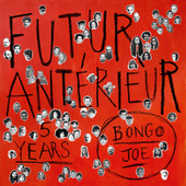 Futur Antérieur : Bongo Joe's 5 Years Anniversary de Various Artists