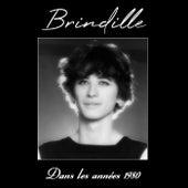 Dans les années 1980 de Brindille