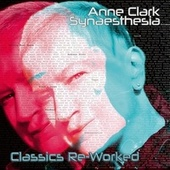 Synaesthesia - Classics Reworked by Anne Clark