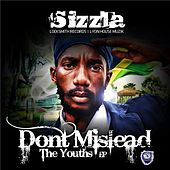 Don't Mislead the Youths - EP by Sizzla