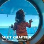 Next Chapter by Gary Franks