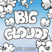 Big Clouds by Nick Cannon