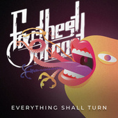 Everything Shall Turn by Farthest Outpost