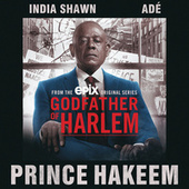 Prince Hakeem by Godfather of Harlem