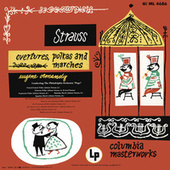 The Strauss Family: Overtures, Polkas and Marches (Remastered) by The Philadelphia Orchestra, Temple University Concert Choir, Robert Page, Eugene Ormandy
