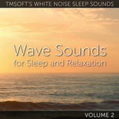Wave Sounds For Sleep and Relaxation Volume 2 by Tmsoft's White Noise Sleep Sounds