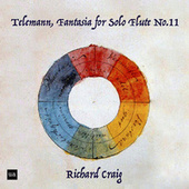 Telemann, Fantasia for Solo Flute No. 11 in G Major by Richard Craig