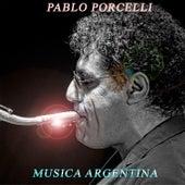 Música Argentina de Pablo Porcelli