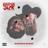 Country Rap Facts Jack von Shotgun Shane