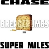 Bread Crumbs by Chase N. Cashe
