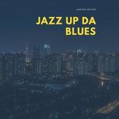 Jazz up da Blues de Various Artists