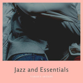 Jazz and Essentials by Various Artists