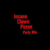 Party Mix de Insane Clown Posse