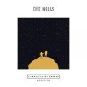 Cuando Estés Afuera (Acústico) de The Mills