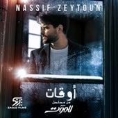 Aw'at (From El Moot TV Series) by Nassif Zeytoun