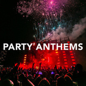 Party Anthems by Various Artists