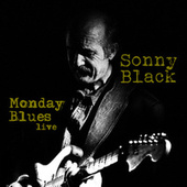 Monday Blues Live von Sonny Black