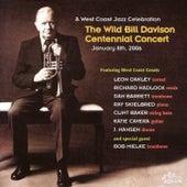 The Wild Bill Davison Centennial Concert de The Wild Bill Centennial West Coast Band