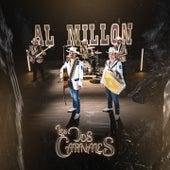 Al Millón by Los Dos Carnales