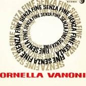 Senza fine (giardino d'inverno) von Ornella Vanoni