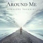 Around Me von Giuseppe Sbernini