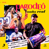 Sonho Real EP 2 de Pagodeô