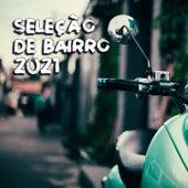 Seleção De Bairro 2021 de Mauro Rawn, V A, Molonato