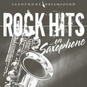 Rock Hits on Saxophone de Saxophone Dreamsound