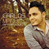 Empezar De Nuevo by Carlos Manuel