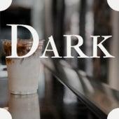 Dark by Various Artists
