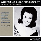 Wolfgang Amadeus Mozart : Le nozze di Figaro (New York 1958) by Various Artists