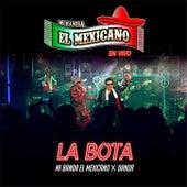 La Bota de Mi Banda El Mexicano