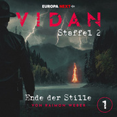 Staffel 2: Schrei nach Stille, Folge 1: Ende der Stille von Vidan