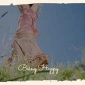Being Happy by Various Artists
