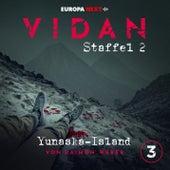 Staffel 2: Schrei nach Stille, Folge 3: Yunaska-Island von Vidan