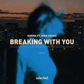 Breaking with You de Somma