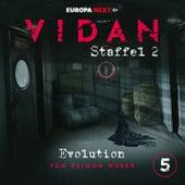 Staffel 2: Schrei nach Stille, Folge 5: Evolution von Vidan