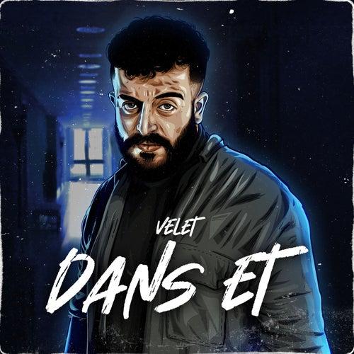Dans Et by Velet