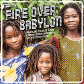 Soul Jazz Records presents Fire Over Babylon: Dread, Peace and Conscious Sounds at Studio One von Various Artists