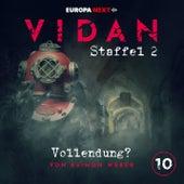 Staffel 2: Schrei nach Stille, Folge 10: Vollendung? von Vidan