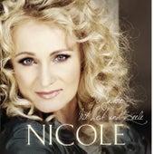 30 Jahre mit Leib und Seele von Nicole