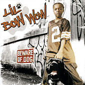 Beware Of Dog by Bow Wow
