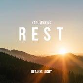 Healing Light: Rest de Karl Jenkins