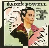 Canta Vinicius de Moraes e Paolo César Pinheiro de Baden Powell