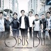Homenagem ao Paraná de Banda Opus Dei
